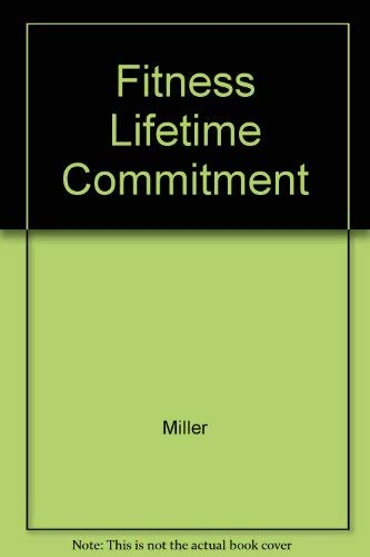 9780023812743: Fitness Lifetime Commitment