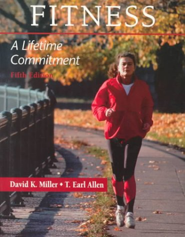 9780023812927: Fitness: A Lifetime Commitment (5th Edition)