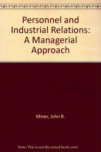 9780023816208: Personnel and Industrial Relations: A Managerial Approach