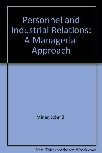 9780023816604: Personnel and Industrial Relations: A Managerial Approach