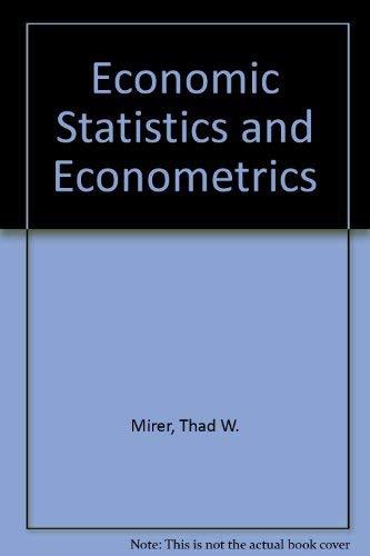 9780023818103: Economic Statistics and Econometrics