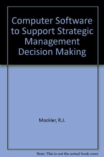 9780023818950: Computer Software to Support Strategic Management Decision Making