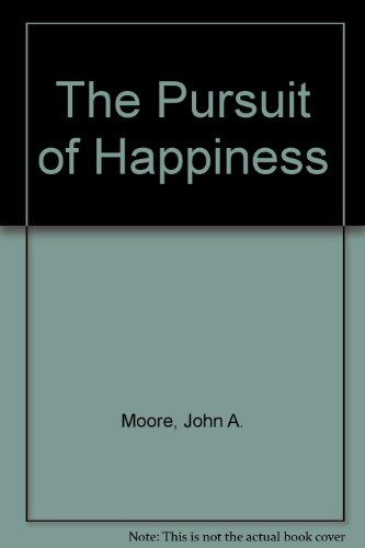 The Pursuit of Happiness: Government and Politics: John Allphin Moore