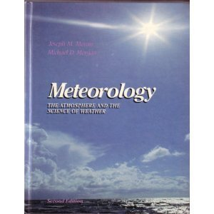 9780023833304: Meteorology: The Atmosphere and the Science of Weather