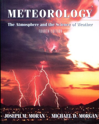 9780023833410: Meteorology: The Atmosphere and the Science of Weather
