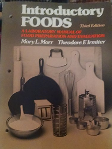 Introductory Foods : A Laboratory Manual of: Theodore F. Irmiter;