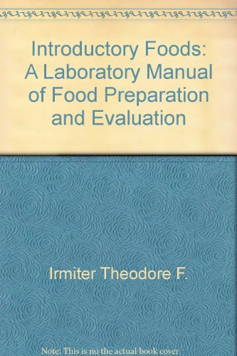 Introductory Foods: A Laboratory Manual of Food: Mary L. Morr,