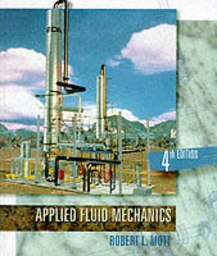 9780023842313: Applied Fluid Mechanics (Fourth Edition)