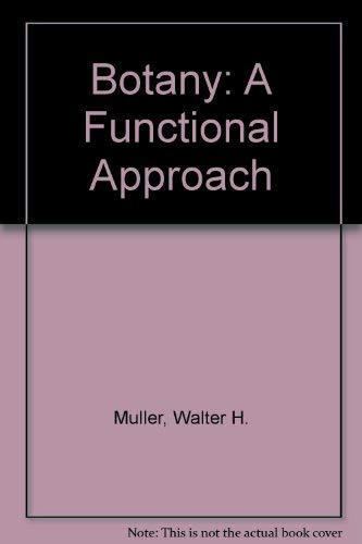 9780023846700: Botany: A Functional Approach