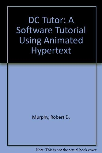 9780023851414: Dc Tutor: A Software Tutorial Using Animated Hypertext/Book and Disk (MacMillan College Software)
