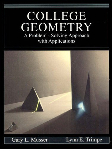 9780023854507: College Geometry