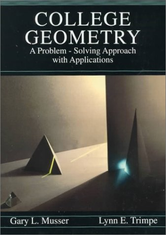 9780023854507: College Geometry: A Problem Solving Approach with Applications