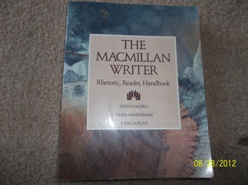 9780023860218: The Macmillan writer: Rhetoric, reader, handbook