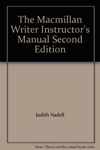 9780023860324: The Macmillan Writer Instructor's Manual Second Edition
