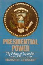 9780023866708: Presidential Power: The Politics of Leadership from FDR to Carter