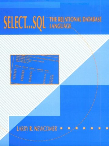 9780023866937: Select--SQL: The Relational Database Language