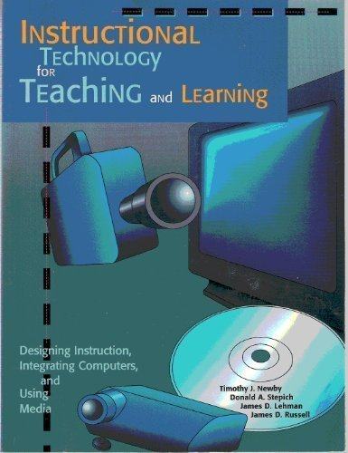 9780023866951: Instructional Technology for Teaching and Learning: Designing Instruction, Integrating Computers, and Using Media