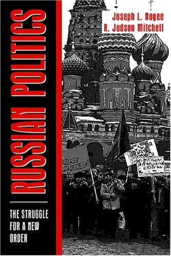 9780023880629: Russian Politics: The Struggle for a New Order