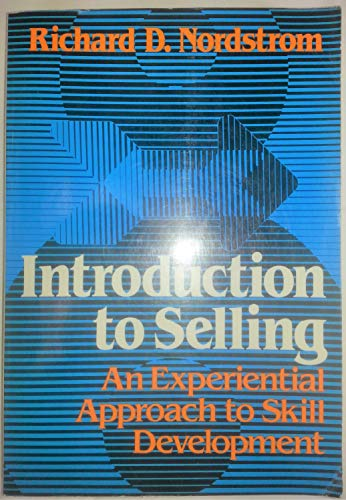 9780023882005: Introduction to Selling: An Experiential Approach to Skill Development