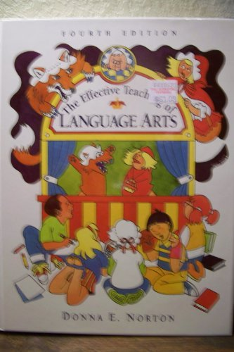9780023883101: The Effective Teaching of Language Arts