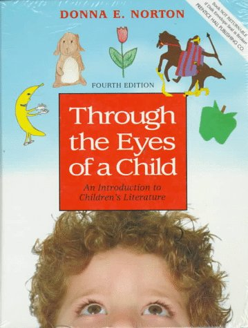 9780023883132: Through the Eyes of a Child: An Introduction to Children's Literature