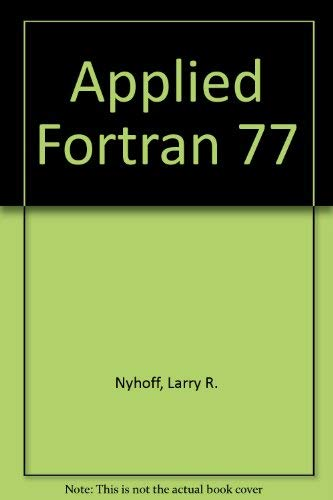9780023886201: Applied Fortran 77