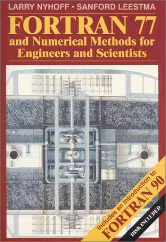 9780023887413: FORTRAN 77 and Numerical Methods for Engineers and Scientists