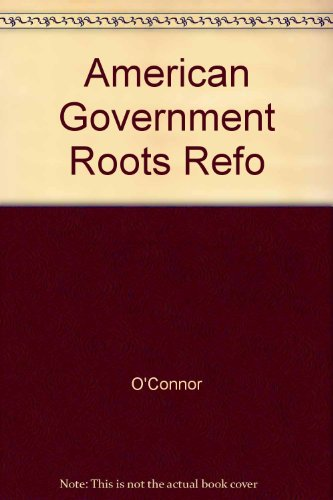 9780023888632: American Government Roots Refo