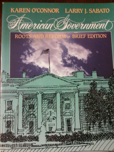 9780023888830: American Government: Roots and Reform