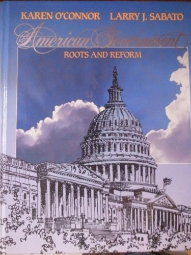 9780023888878: American Government: Roots and Reform