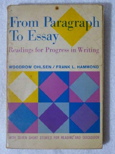 9780023891502: From Paragraph to Essay: Readings for Progress in Writing