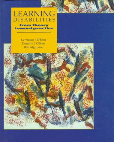 9780023893216: Learning Disabilities: From Theory Towards Practice