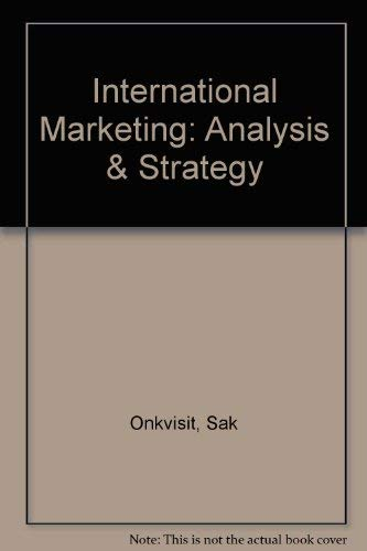 International Marketing : Analysis and Strategy: John J. Shaw;