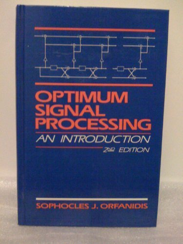 9780023893803: Optimum signal processing: An introduction. Second Edition