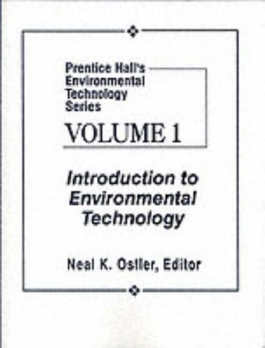 9780023895326: Prentice Hall's Environmental Technology Series, Vol I: Introduction to Environmental Technology