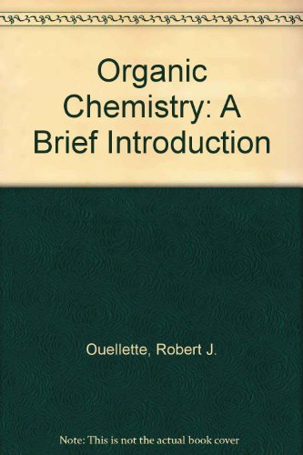 9780023895913: Organic Chemistry: A Brief Introduction