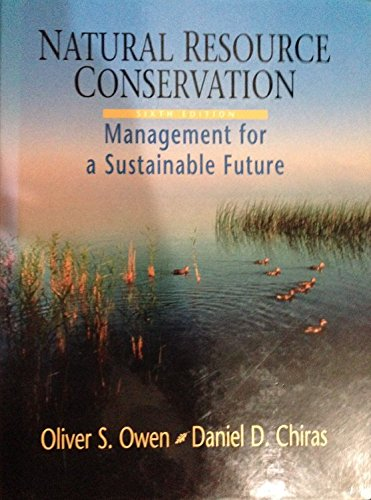 9780023901218: Natural Resource Conservation: Management for a Sustainable Future