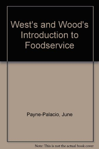 9780023903908: West's and Wood's Introduction to Foodservice