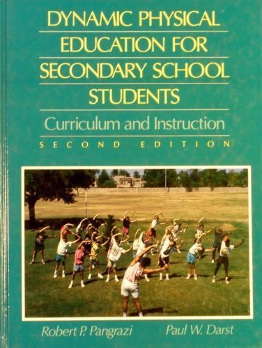 9780023906749: Dynamic Physical Education for Secondary School Students: Curriculum and Instruction