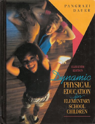 9780023906916: Dynamic Physical Education for Elementary School Children