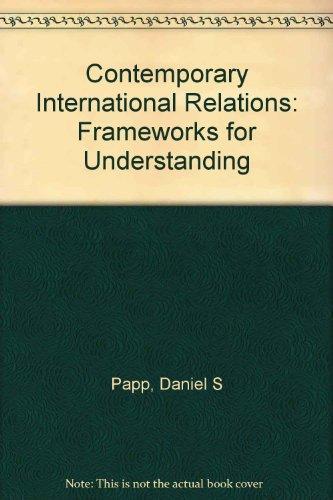 9780023908750: Contemporary International Relations: Frameworks for Understanding