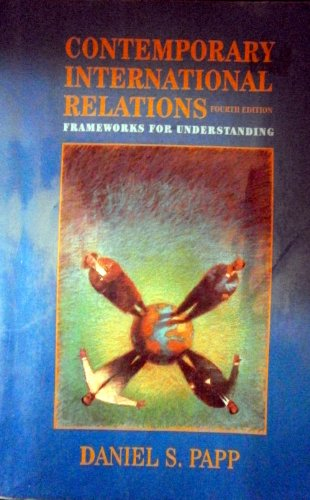 9780023908811: Contemporary International Relations: Frameworks for Understanding