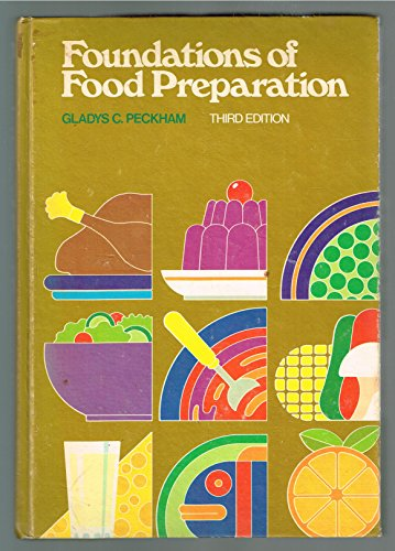 9780023932700: Foundations of Food Preparation