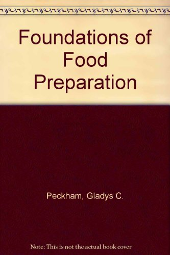 9780023932908: Foundations of Food Preparation