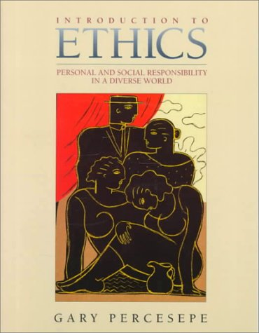 9780023938917: Introduction to Ethics: Personal and Social Responsibility in a Diverse World