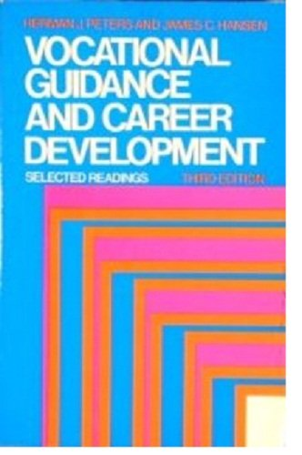 9780023946707: Vocational Guidance and Career Development: Selected Readings
