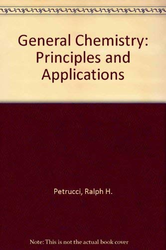 9780023947919: General Chemistry: Principles and Applications