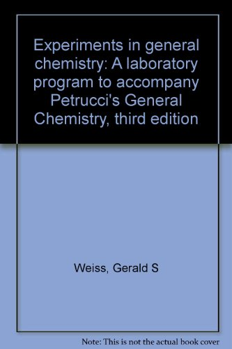 9780023948107: Experiments in general chemistry: A laboratory program to accompany Petrucci's General Chemistry, third edition