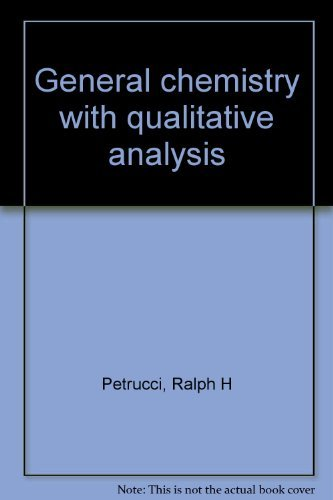 9780023949708: General chemistry with qualitative analysis