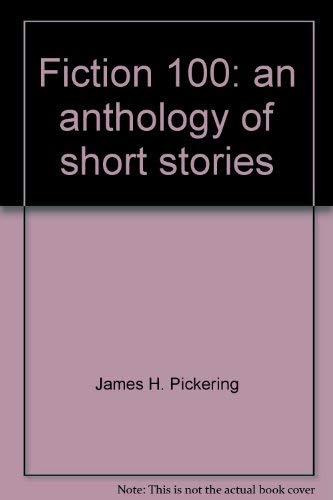 9780023952906: Fiction 100: an anthology of short stories